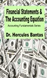 Financial Statements and the Accounting Equation (Accounting Fundamentals)