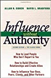 img - for Influence Without Authority (2nd Edition) by Cohen, Allan R., Bradford, David L. 2nd (second) Edition [Hardcover(2005)] book / textbook / text book