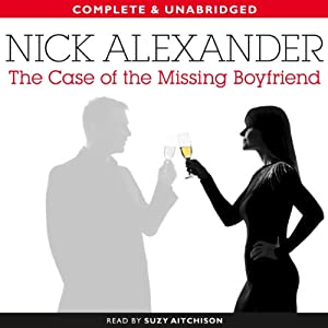 The Case of the Missing Boyfriend | [Nick Alexander]