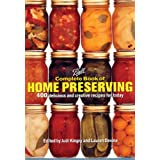 Ball Complete Book of Home Preserving by Judi Kingry and Lauren Devine