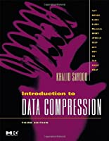 Introduction to Data Compression, 3rd Edition Front Cover