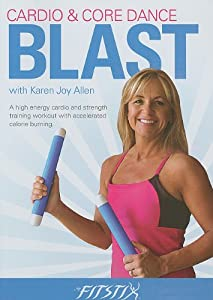 Cardio & Core Dance Blast with Karen Joy Allen: A High Energy Cardio and Strength Training Workout with Accelerated Calorie Burning.