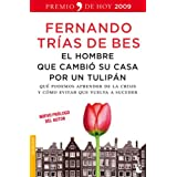 El hombre que cambió su casa por un tulipán (Divulgación)