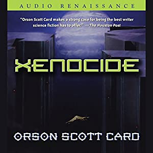 Xenocide | [Orson Scott Card]