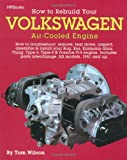 Image of How to Rebuild Your Volkswagen air-Cooled Engine (All models, 1961 and up)