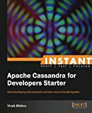 Instant Apache Cassandra for Developers Starter