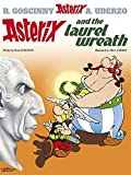 img - for Asterix and the Laurel Wreath: Album #18 (Asterix (Orion Paperback)) by Rene Goscinny (2005-04-01) book / textbook / text book
