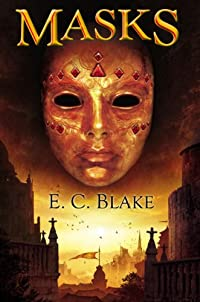 Masks: The Masks Of Aygrima: Book One by E. C. Blake ebook deal