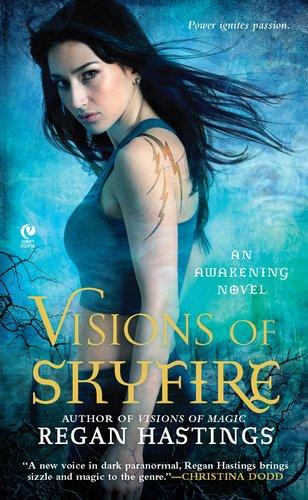 Image of Visions of Skyfire: An Awakening Novel
