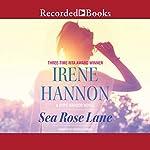 Sea Rose Lane   Irene Hannon