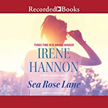 Sea Rose Lane Audiobook by Irene Hannon Narrated by Therese Plummer