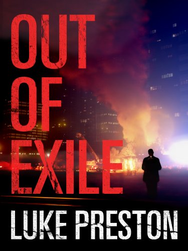 Out of Exile: A Tom Bishop Rampage (Luke Preston compare prices)