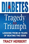 Diabetes Tragedy to Triumph: Lessons...