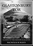 img - for Glastonbury Tor - A guide to the History and Legends book / textbook / text book