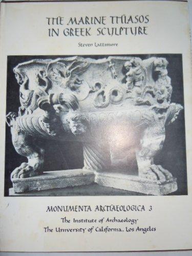 The marine thiasos in Greek sculpture (Monumenta archaeologica)