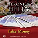 False Money Audiobook by Veronica Heley Narrated by Patience Tomlinson