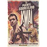 EL PUENTE SOBRE EL RIO KWAI - Cine España de Lugo - Director: David Lean - Actores: William Holden, Alec Guinness...