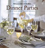 Williams-Sonoma Entertaining: Dinner Parties