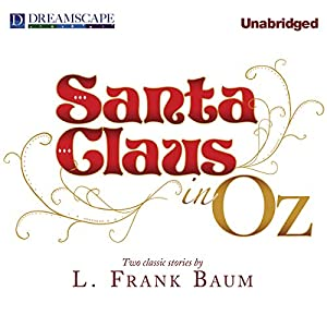 Santa Claus in Oz Audiobook