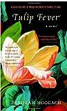 Tulip Fever Deborah Moggach