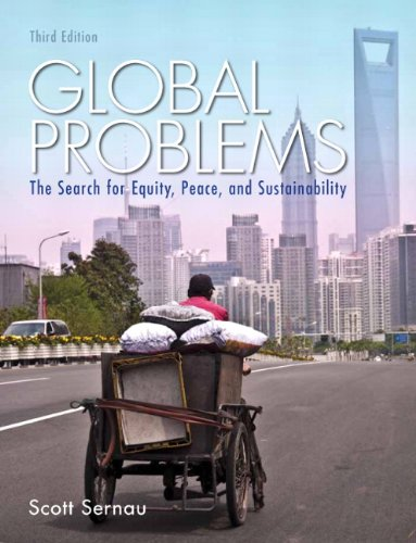 Global Problems: The Search for Equity, Peace, and Sustainability (3rd Edition) PDF