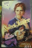 img - for Sweet Justice (Harlequin Historical) book / textbook / text book