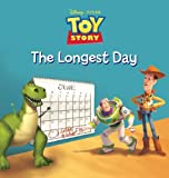 Toy Story: The Longest Day (Disney Storybook Collections)