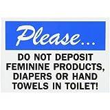 "SmartSign Bathroom Sign, Legend ""Do not Deposit Feminine Products in Toilet"", Black/Blue on White"