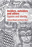 img - for Insiders, Outsiders and Others: Gypsies and Identity book / textbook / text book