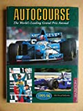 Autocourse 1995-96: The World's Leading Grand Prix Annual