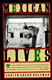 Mexican Lives (1565841786) by Judith Adler Hellman