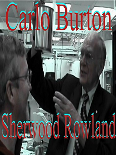 Carlo Burton's Documentary of Nobel Prize winner Sherwood Roland