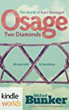 img - for The World of Kurt Vonnegut: Osage Two Diamonds (Kindle Worlds Serial) book / textbook / text book