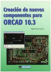 Creación de nuevos componentes para Orcad 10.3