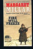 Fire Will Freeze: Library of Crime Classic (Library of Crime Classics)