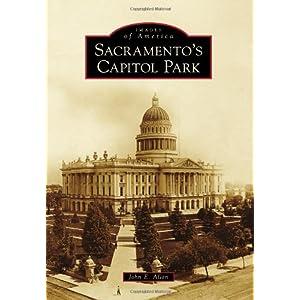 Sacramento's Capitol Park (Images of America)