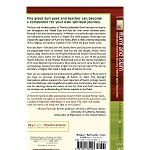 Rumi and Islam: Selections from His Stories, Poems, and Discourses--Annotated & Explained