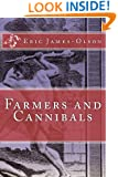 Farmers and  Cannibals (From the tChip of EJO Book 2)
