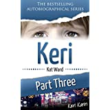 KERI Part 3: Keri Karin (Child Abuse True Stories) ~ Kat Ward