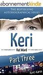 KERI Part 3: Keri Karin (Child Abuse...