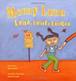 Moony Luna / Luna, Lunita Lunera