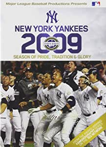 New York Yankees 2009: Season of Pride, Tradition and Glory