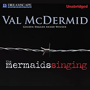 The Mermaids Singing | [Val McDermid]