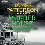 Murder House: Part Three | James Patterson