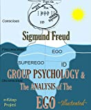 Image of Group Psychology and the Analysis of the Ego (Illustrated)
