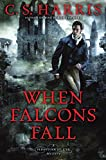 img - for When Falcons Fall: A Sebastian St. Cyr Mystery book / textbook / text book