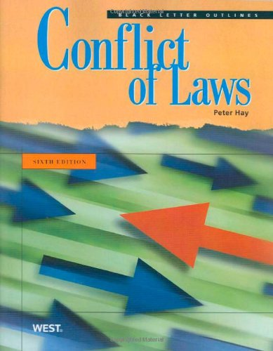 Black Letter Outline on Conflict of Laws, 6th (Black Letter Outlines)