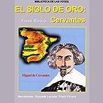 El Siglo de Oro: Cervantes | Frank Rivera