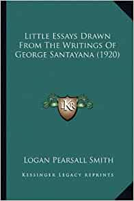 little essays drawn writings george santayana