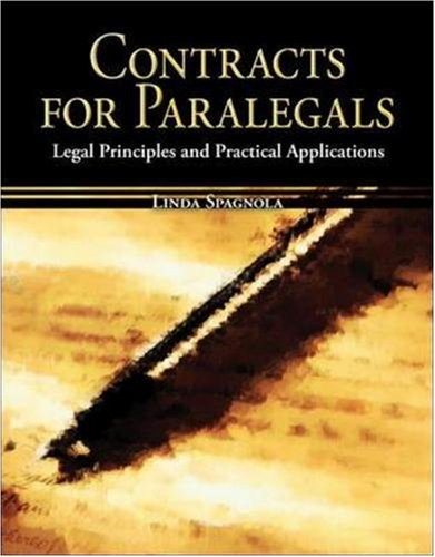 Contracts for Paralegals: Legal Principles and Practical...